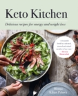 Keto Kitchen : Delicious recipes for energy and weight loss - eBook