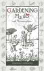 Gardening Myths and Misconceptions - Book