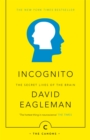 Incognito : The Secret Lives of The Brain - eBook