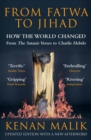 From Fatwa to Jihad : How the World Changed: The Satanic Verses to Charlie Hebdo - eBook