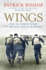 Wings : The RAF at War, 1912-2012 - eBook