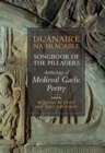 Songbook of the Pillagers/ Duanaire na Sracaire : Anthology of Scotland's Gaelic Verse to 1600 - eBook