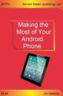 Making the Most of Your Android Phone - Book