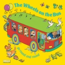 The Wheels on the Bus Go Round and Round - Book