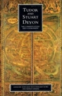 Tudor And Stuart Devon : The Common Estate and Government - Book