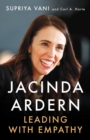 Jacinda Ardern : Leading with Empathy - Book