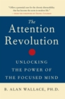 The Attention RE : Unlocking the Power of the Focused Mind v.ution - Book