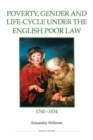 Poverty, Gender and Life-cycle Under the English Poor Law, 1760-1834 - Book