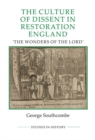 "The Culture of Dissent in Restoration England : ""The Wonders of the Lord"" - Book"