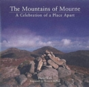 The Mountains of Mourne : A Celebration of a Place Apart - Book
