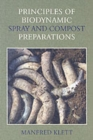 Principles of Biodynamic Spray and Compost Preparations - Book