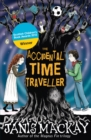The Accidental Time Traveller - eBook