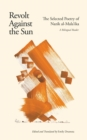 Revolt Against the Sun : The Selected Poetry of Nazik al-Mala'ika: A Bilingual Reader - eBook