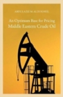 An Optimum Base for Pricing Middle Eastern Crude Oil - Book
