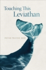 Touching This Leviathan - Book