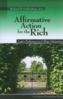 Affirmative Action for the Rich : Legacy Preferences in College Admissions - Book