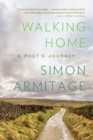 Walking Home : A Poet's Journey - Book