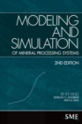 Modeling and Simulation of Mineral Processing Systems - Book