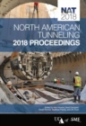 North American Tunneling : 2018 Proceedings - Book