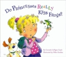 Do Princesses Really Kiss Frogs? - Book