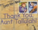 Thank You, Aunt Tallulah! - Book