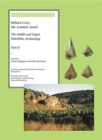 Kebara Cave, Mt. Carmel, Israel, Part II : The Middle and Upper Paleolithic Archaeology - Book