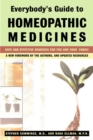 Everybody'S Guide to Homeopathic Medicines : Safe and Effective Remedies for You and Your Family - Book