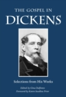 The Gospel in Dickens : Selections from His Works - eBook