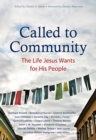 Called to Community : The Life Jesus Wants for His People - Book