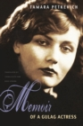 Memoir of a Gulag Actress - Book