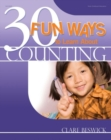 30 Fun Ways to Learn about Counting - Book