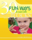 30 Fun Ways to Learn with Blocks and Boxes - Book