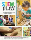 Stem Play : Integrating Inquiry into Learning Centers - Book