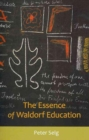 The Essence of Waldorf Education - Book