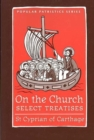 On the Church : Select Treatises - Book
