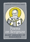 St. Gregory of Nazianzen : Poems on Scripture - Book
