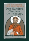 Two Hundred Chapters on Theology - Book