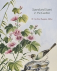 Sound and Scent in the Garden - Book