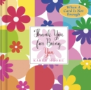 Thank You for Being You - eBook