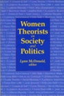 Women Theorists on Society and Politics - Book