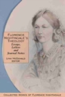 Florence Nightingaleas Theology: Essays, Letters and Journal Notes : Collected Works of Florence Nightingale, Volume 3 - Book