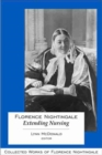 Florence Nightingale: Extending Nursing : Collected Works of Florence Nightingale, Volume 13 - Book