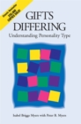 Gifts Differing : Understanding Personality Type - The original book behind the Myers-Briggs Type Indicator (MBTI) test - Book