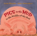 Pigs in the Mud in the Middle of the Rud - Book