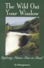 The Wild Out Your Window - eBook