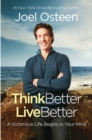 Think Better, Live Better : A Victorious Life Begins in Your Mind - eBook
