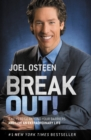 Break Out! : 5 Keys to Go Beyond Your Barriers and Live an Extraordinary Life - eBook