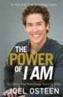 The Power of I Am : Two Words That Will Change Your Life Today - eBook
