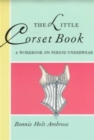 The Little Corset Book - Book