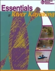 Essentials of River Kayaking - Book